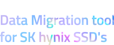 Free and Easy Data Migration tool for SK hynix SSD